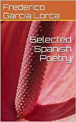 Selected Spanish Poetry