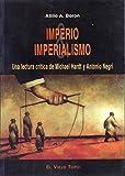 Imperio & imperialismo: Una lectura crítica de Michael Hardt y Antonio Negri (Ensayo)