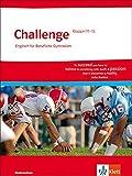 Challenge / Schülerbuch Klasse 11-13. Ausgabe für Niedersachsen: Englisch für berufliche Gymnasien / Englisch für berufliche Gymnasien