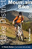 Lake District Mountain Bike Routes: 22 Classic Routes in the Cumbrian Fells and Dales