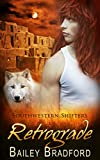 Retrograde (Southwestern Shifters Series Book 11)