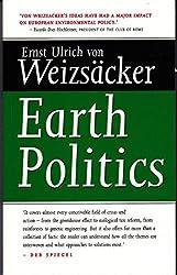 Earth Politics by Ernst U. Von Weizsacker