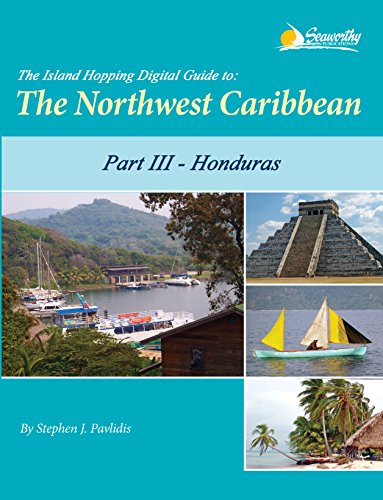 the-island-hopping-digital-guide-to-the-northwest-caribbean-part-iii-honduras-including-the-swan-isl