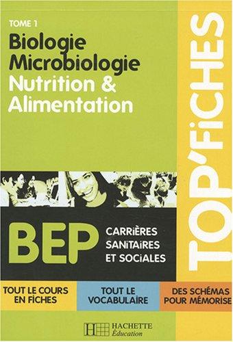 Biologie Microbiologie : Tome 1, nutrition et alimentation par Martine Lovera