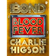 Blood Fever (Young Bond)