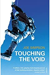 TOUCHING THE VOID New edition by JOE SIMPSON (2004) Paperback Paperback