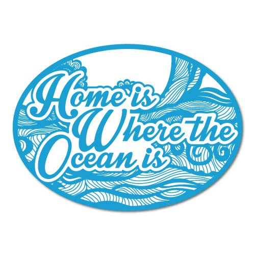 Home Is Where the Ocean Is Surfing Sticker Decal Surfboard Vintage -