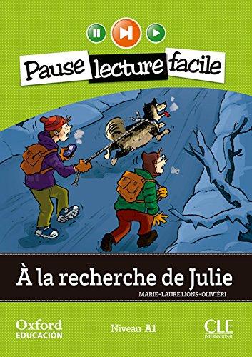 À la Recherche de Julie. Pack (Lecture + CD-Audio) (Mise En Scène) - 9782090314168