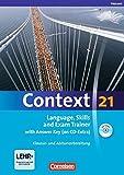 Context 21 - Hessen: Language, Skills and Exam Trainer: Klausur- und Abiturvorbereitung. Workbook mit CD-Extra - Mit Answer Key. CD-Extra mit Hörtexten und Vocab Sheets