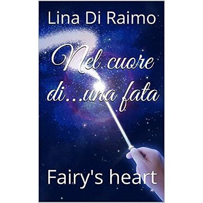Nel Cuore Di...una Fata: Fairy's Heart
