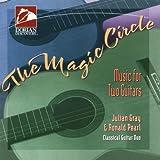 The Magic Circle (Musik für zwei Gitarren)