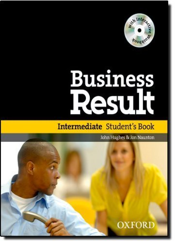 Business Result Intermediate: With Interactive Workbook on CD-ROM Pap/Cdr St edition by Hughes, John, Naunton, Jon (2009) Paperback
