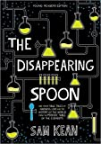 #7: The Disappearing Spoon
