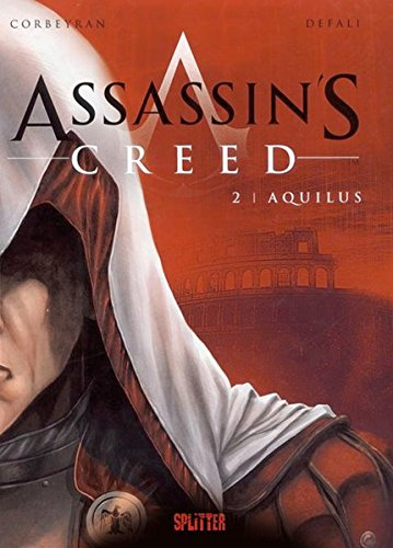 Assassin's Creed. Band 2: Aquilus (Assassin's Creed (franz. Reihe))
