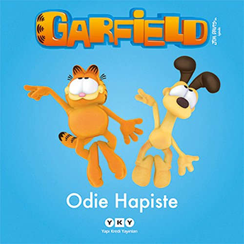 Garfield 3 Odie Hapiste: Odie Hapiste