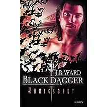 Königsblut: Black Dagger 24 - Roman