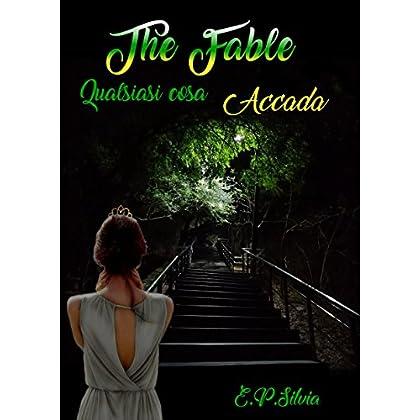 The Fable (Vol.2): Qualsiasi Cosa Accada
