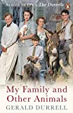 #5: My Family and Other Animals (The Corfu Trilogy)