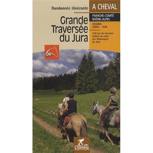Grande traversée du Jura : A cheval