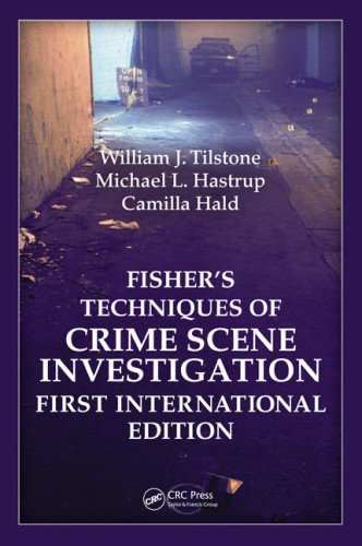 Fisher's Techniques of Crime Scene Investigation First International Edition