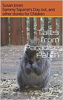 Tales from Paradise Patch by [Jones, Susan]