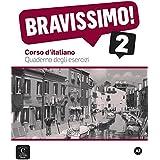Bravissimo 2. Quaderno degli esercizi (Texto Italiano)