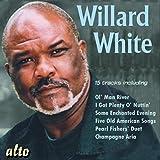 Willard White: Ol' Man River/I Got Plenty O' Nuttin'/...