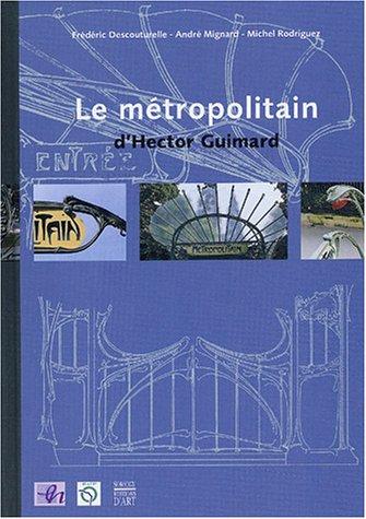 le-mtropolitain-d-39-hector-guimard