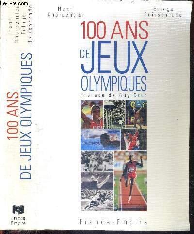 100 Ans de Jeux Olympiques : Athènes 1896-Atlanta 1996