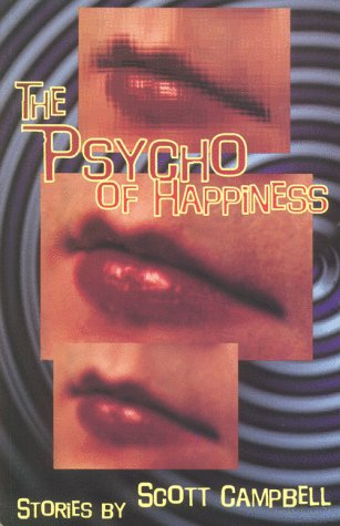 The Psycho of Happiness