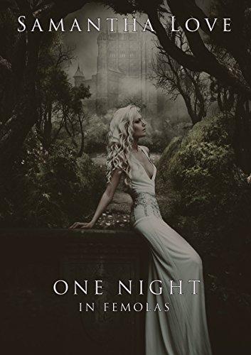One Night in Femolas (Fantasy Femdom Erotica)