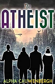The Atheist by [Cauwenbergh, Alpha]