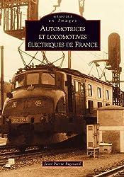 Automotrices et locomotives électriques de France