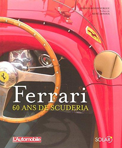 Ferrari - 60 ans de Scuderia