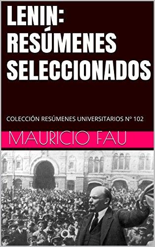LENIN: RESÚMENES SELECCIONADOS: COLECCIÓN RESÚMENES UNIVERSITARIOS Nº 102