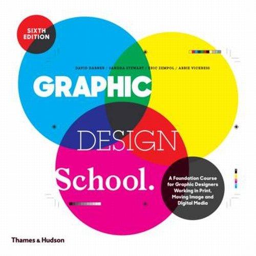 Graphic design school (6 Edition) par David Dabner
