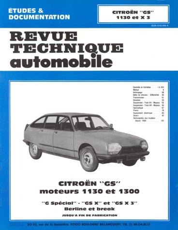 Revue technique de l'Automobile : Citroën GS 1130 et 1300 , G spécial, GXS et GS X3, Berline et break