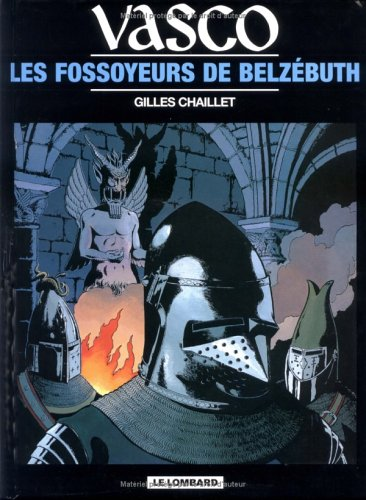 Vasco, tome 13 : Les Fosoyeurs de Belzébuth