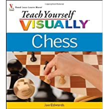 Teach Yourself VISUALLY Chess by Jon Edwards (2006-12-18)
