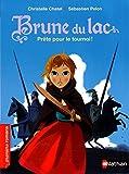 Brune du Lac | Chatel, Christelle. Auteur