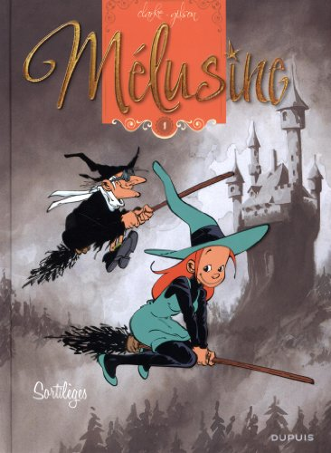 Melusine - tome 1 - Sortilèges par Gilson