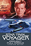 Star Trek - Voyager 5: Projekt Full Circle