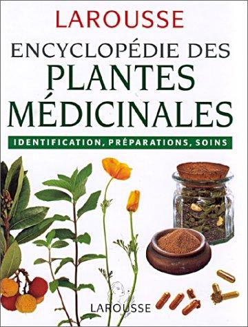 Encyclopédie des plantes médicinales par Collectif
