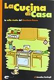 Scarica Libro La cucina di casa Le mille ricette del Gambero Rosso (PDF,EPUB,MOBI) Online Italiano Gratis