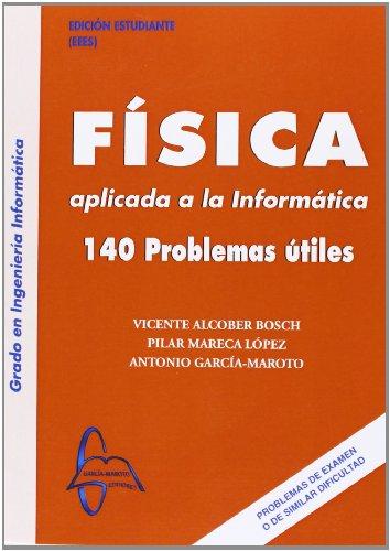 Fisica aplicada a la informatica - 140 problemas utiles