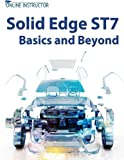 Solid Edge St7 Basics and Beyond