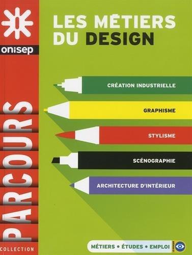 Les métiers du design par Collectif