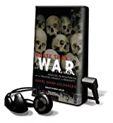Worse Than War: Genocide, Eliminationism, and the Ongoing Assault on Humanity [With Earbuds] (Playaway Adult Nonfiction)