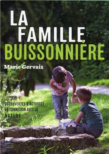 La famille buissonnière : découvertes & activités en connexion avec la nature