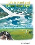 A Glider Flight Instructor's Guide (E...